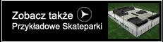 Przykładowe Skateparki